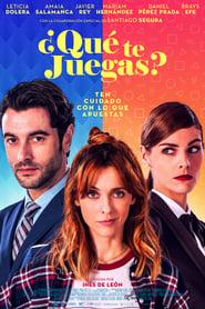 Ver ¿Qué te juegas? Online HD Español y Latino (2018)