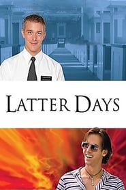 Latter Days en Streaming Gratuit Complet Francais