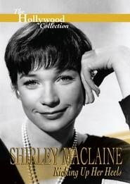 Shirley Maclaine: Kicking Up Her Heels (1996)