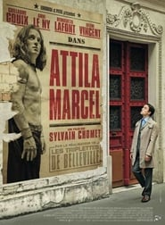 Attila Marcel en Streaming complet HD