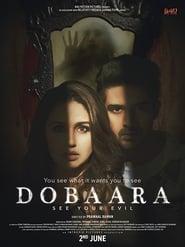 Dobaara: See Your Evil LetMeWatchThis