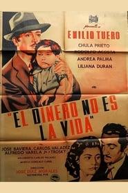 El dinero no es la vida (1952)