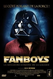 Regarder Fanboys