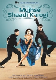 Mujhse Shaadi Karogi (2004) full stream HD