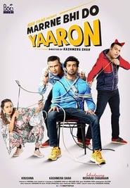 Marne Bhi Do Yaaron
