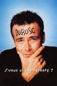 Franck Dubosc - J'vous ai pas raconté