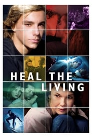 Watch Streaming Movie Heal the Living 2016