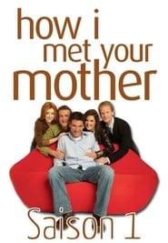 How I Met Your Mother Saison 1 en streaming VF