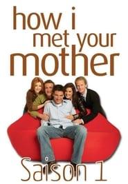 How I Met Your Mother Saison 1 en streaming VF