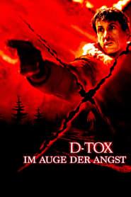 D-Tox - Im Auge der Angst Full Movie