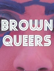 Brown Queers (2016)