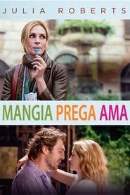 Mangia prega ama (2010)