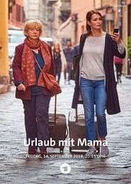 Urlaub mit Mama 2018