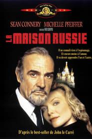 film La maison Russie streaming