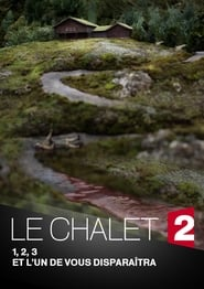 Le Chalet (2018) en Streaming gratuit sans limite | YouWatch S�ries en streaming