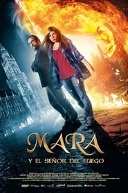 Mara y el señor del fuego (Mara und der Feuerbringer)