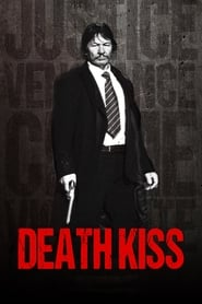Death Kiss (2018) 720p WEB-DL 800MB Ganool