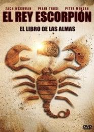 Ver El Rey Escorpión: El Libro de las Almas Online HD Español y Latino (2018)