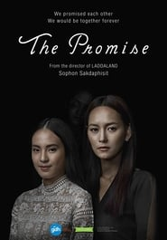 The Promise (Puen Tee Raluek) (2017)