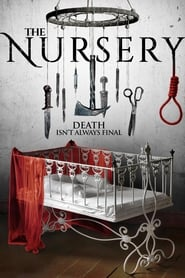 Watch The Nursery (2018) Full Movie