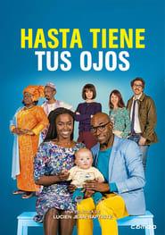 Hasta tiene tus ojos (2017)