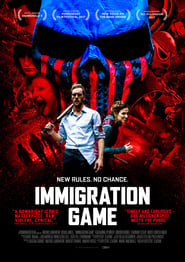 Watch Immigration Game (2017)
