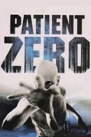 Patient Zero Streaming complet VF