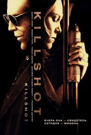 Watch Killshot Online Movie
