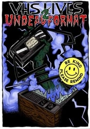 VHS Lives 2: Undead Format ()