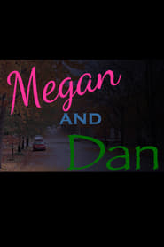 Megan and Dan