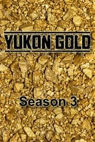 Yukon Gold streaming saison 3