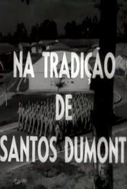 Na Tradição de Santos Dumont (1961)