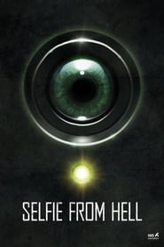 Watch Selfie from Hell (2018) Online