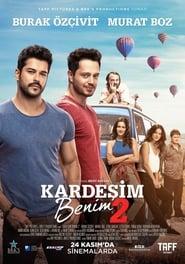 فيلم Kardeşim Benim 2 2017 مترجم