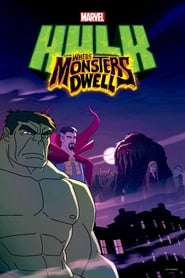 Hulk, Donde Habitan Los Monstruos
