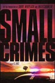 Small Crimes Streaming HD