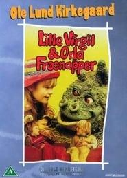 Lille Virgil og Orla Frøsnapper locandina