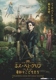 Watch Miss Peregrine's Home for Peculiar Children Online Movie