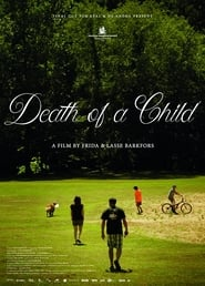 Death of a Child (2017)