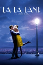 La La Land Streaming complet VF
