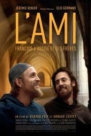 Film L'ami: François d'Assise et ses fréres 2016 en Streaming VF