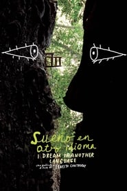 I Dream in Another Language (2017) Watch Online FREE