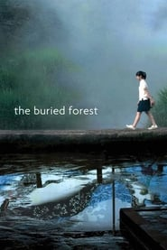 The Buried Forest