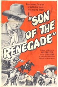 Son Of The Renegade Ver Descargar Películas en Streaming Gratis en Español