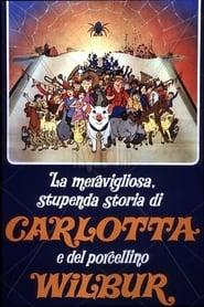 La meravigliosa, stupenda storia di Carlotta e del porcellino Wilbur