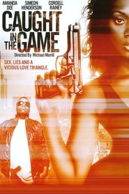 Watch Caught in the Game (2009)
