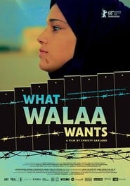 What Walaa Wants (2018)