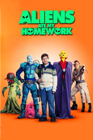 Watch Aliens Ate My Homework (2018)