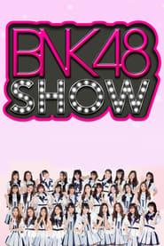 BNK48 Show