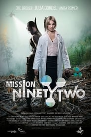 Mission NinetyTwo: Part I – Dragonfly (2016)